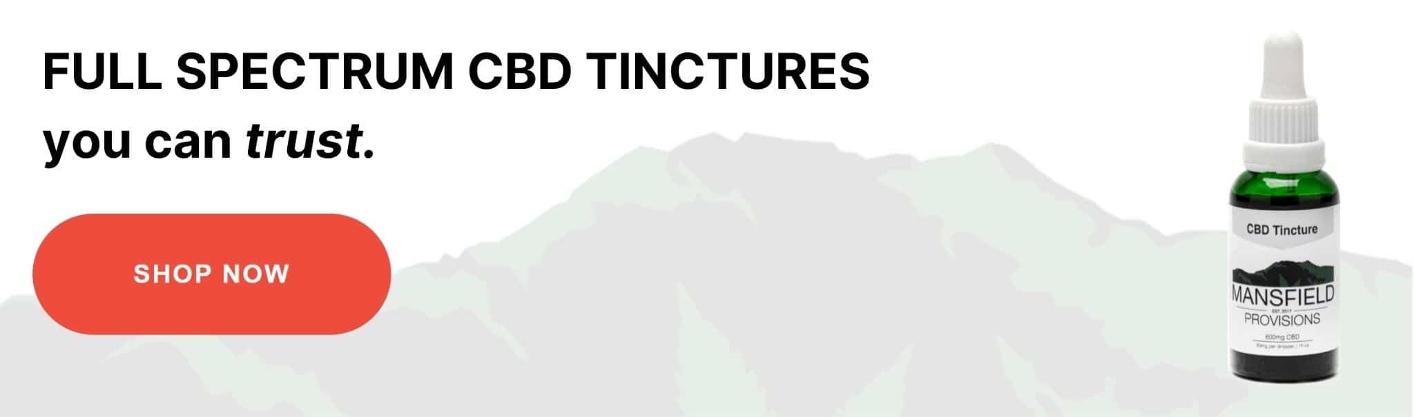 Shop Full spectrum CBD tinctures you can trust
